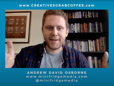 Minifridge Media founder Andrew Osborne featured on Creatives Grab Coffee Podcast