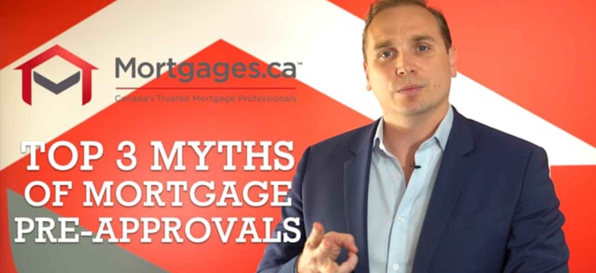 "Mortgages.ca / ""Top 3 Myths of Mortgages Pre-Approvals"""