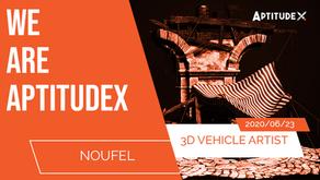 WeAreAptitudeX : Noufel, 3D Vehicle Artist