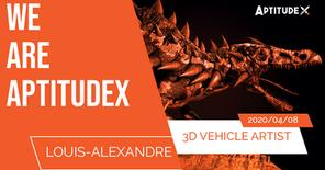 WeAreAptitudeX : Louis-Alexandre, 3D Vehicle Artist, passionné par les dinosaures
