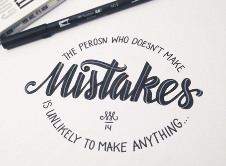 Mistakes and Learning to Love them