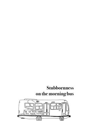 Stubornness