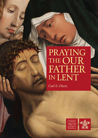 D834-Praying-the-Our-Father-in-Lent.jpg