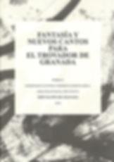 «Fantasía y nuevos cantos para el trovador de Granada», libro colectivo donde participa el poeta Juan López-Carrillo