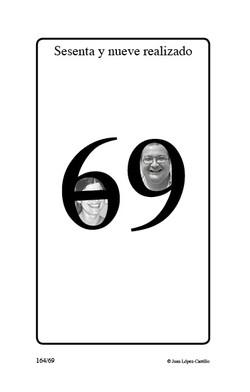 """""""Sesenta y nueve realizado"""""""