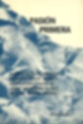 «Pasión primera», libro de poemas y prosa donde participa el poeta Juan López-Carrillo