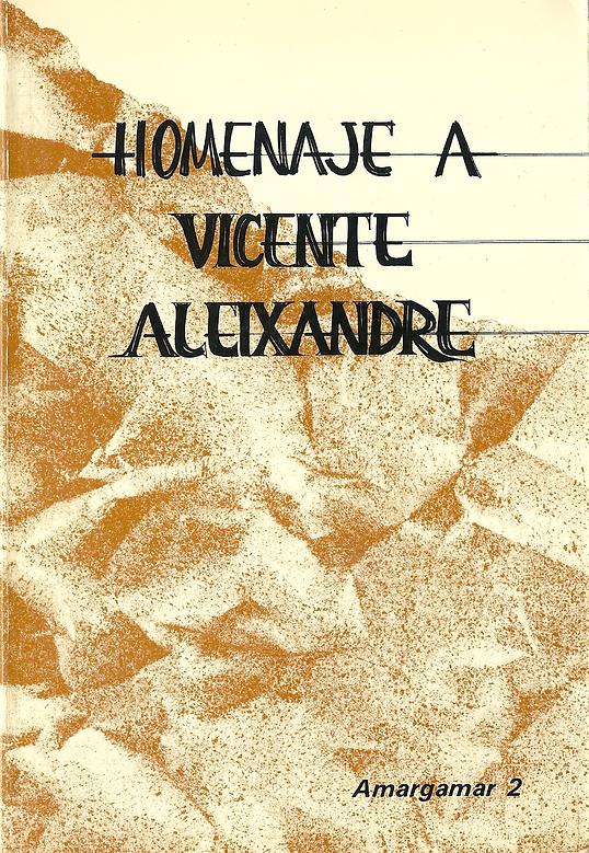 «Homenaje a Vicente Aleixandre», libro colectivo de poesía y prosa donde participa el poeta Juan López-Carrillo