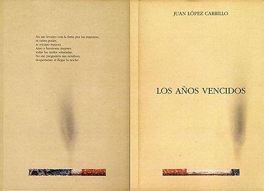 «Los años vencidos», libro de poemas de poeta Juan López-Carrillo