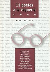 «11 poetes a la Vaqueria-1999», libro colectivo donde participa el poeta Juan López-Carrillo