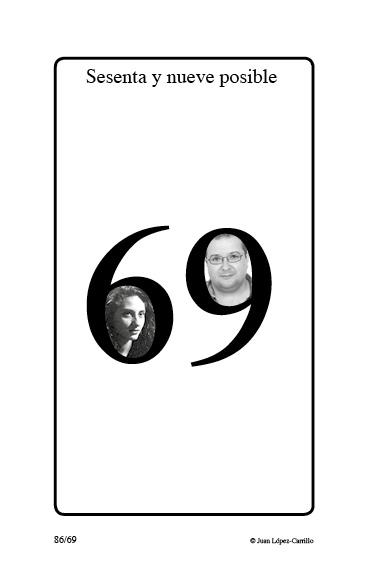 """""""Sesenta y nueve posible"""""""
