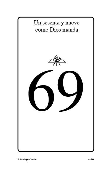 """""""Un sesenta y nueve como Dios manda"""""""