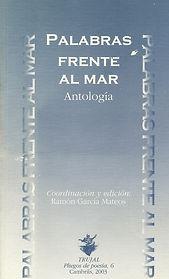 «Palabras frente al mar», antología donde participa el poeta Juan López-Carrillo