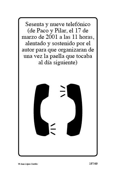 """""""Sesenta y nueve telefónico (de Paco"""