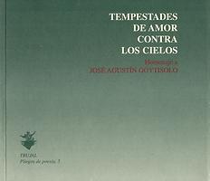 «Tempestades de amor contra los cielos»«69/modelo para amar», libro colectivo donde participa el poeta Juan López-Carrillo