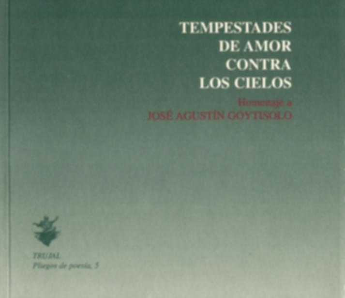 """«Tempestades de amor contra los cielos"""", libro colectivo donde participa el poeta Juan López-Carrillo"""