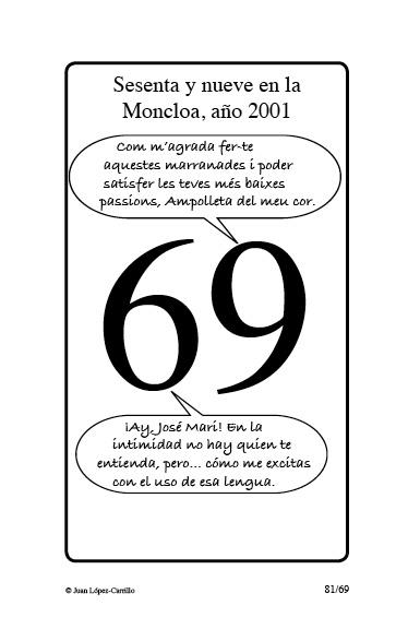 """""""Sesenta y nueve en la Moncloa, año"""