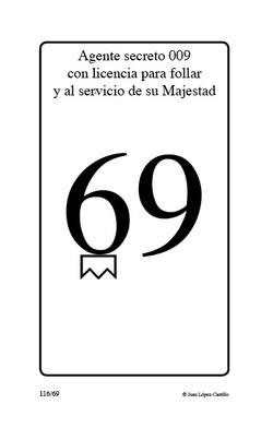 """""""Agente secreto 009 con licencia par"""