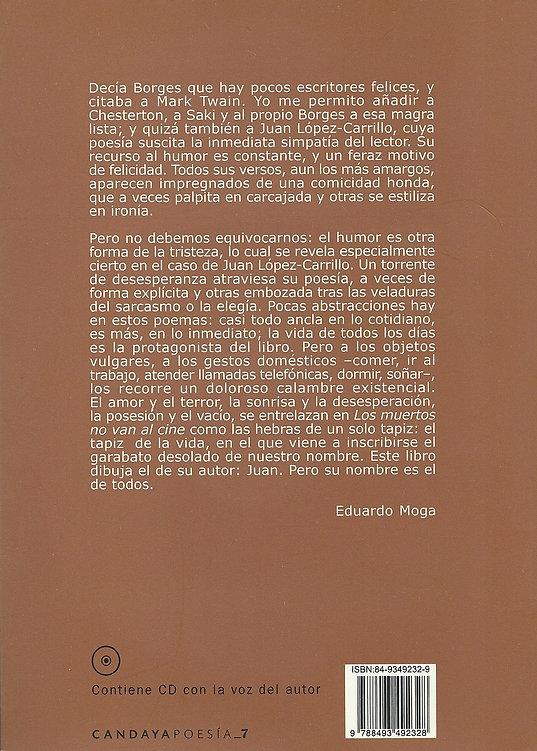 «Los muertos no van cine», libro de poemas del poeta Juan López-Carrillo