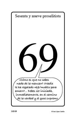 """Sesenta y nueve proselitista"""