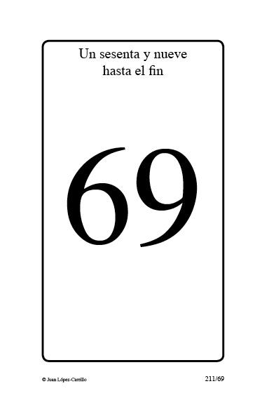 """""""Un sesenta y nueve hasta el fin"""""""
