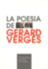 """""""La poesía de Gerard Vergés, libro colectivo donde participa el poeta Juan López-Carrillo"""