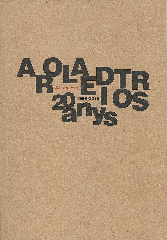 «Arola editors 20 anys de poesia», libro colectivo donde participa el poeta Juan López-Carrillo