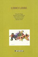 «Libro libre», libro colectivo donde participa el poeta Juan López-Carrillo