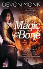 Magic to the Bone(Allie Beckstrom #1) byDevon Monk