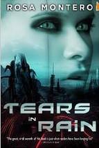 Tears in Rain (Bruna Husky #1) by Rosa Montero