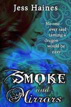 Smoke and Mirrors(Blackhollow Academy #1) byJess Haines