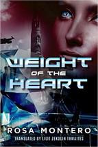 Weight of the Heart(Bruna Husky #2) byRosa Montero
