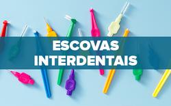 ESCOVAS-INTERDENTAIS
