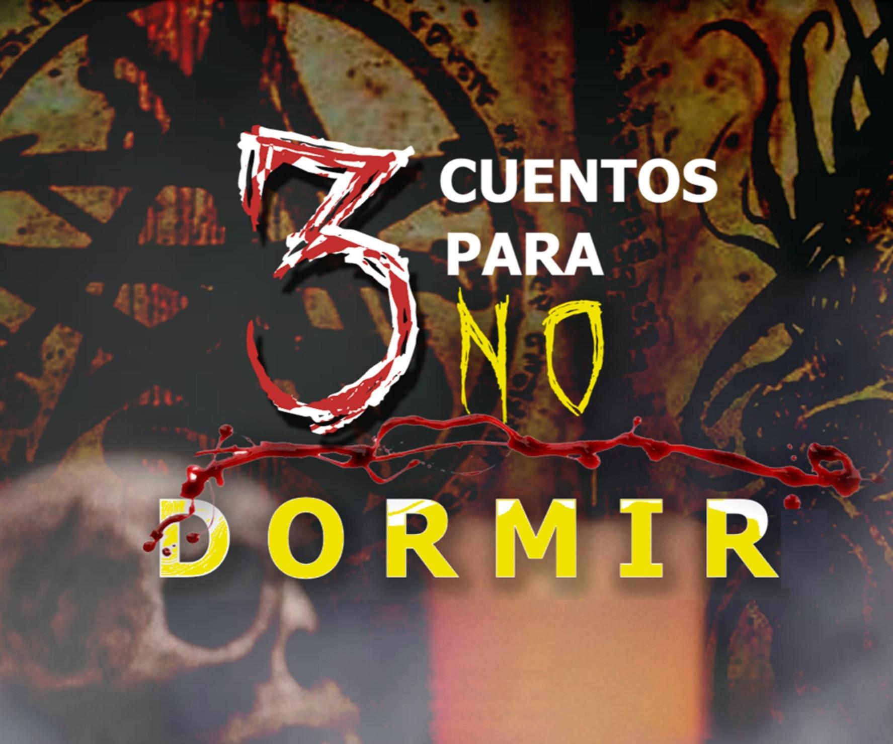 3 CUENTOS DE TERROR PARA NO DORMIR