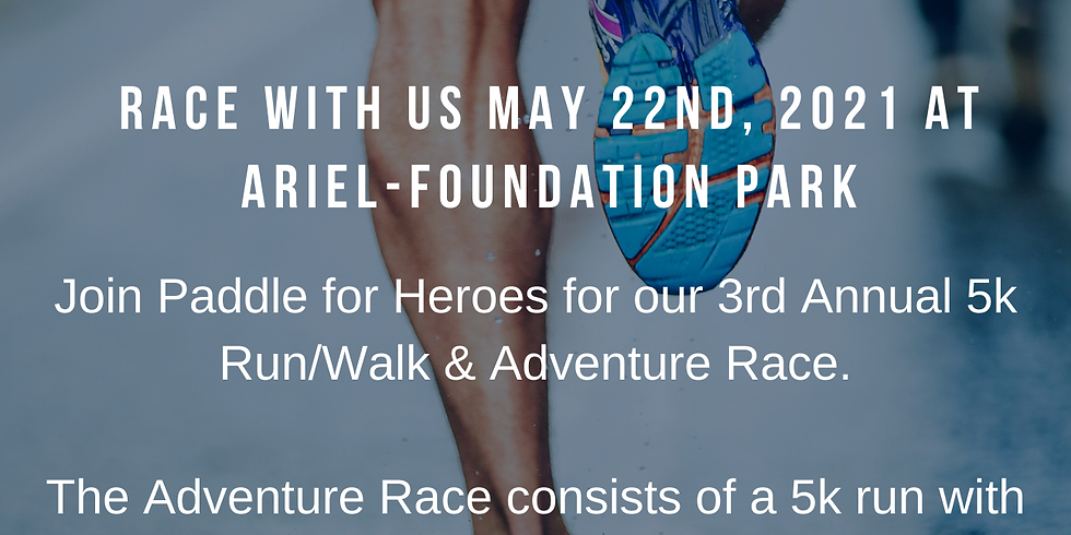 3rd Annual Paddle for Heroes 5k and Adventure Race