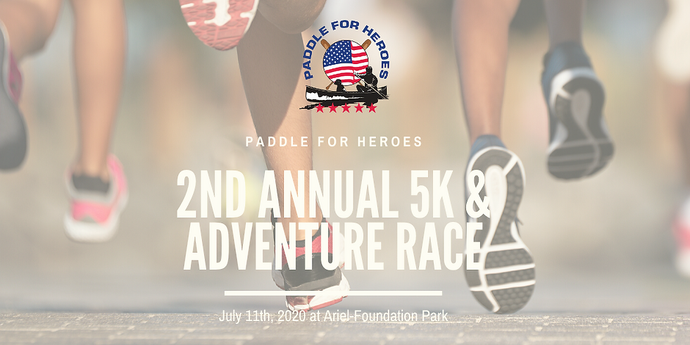Paddle for Heroes 2nd Annual 5k Run/Walk & Adventure Race