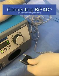 Connecting BiPAD® to Electrocautery Generators