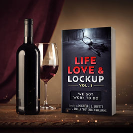 LIFE, LOVE AND LOCKUP