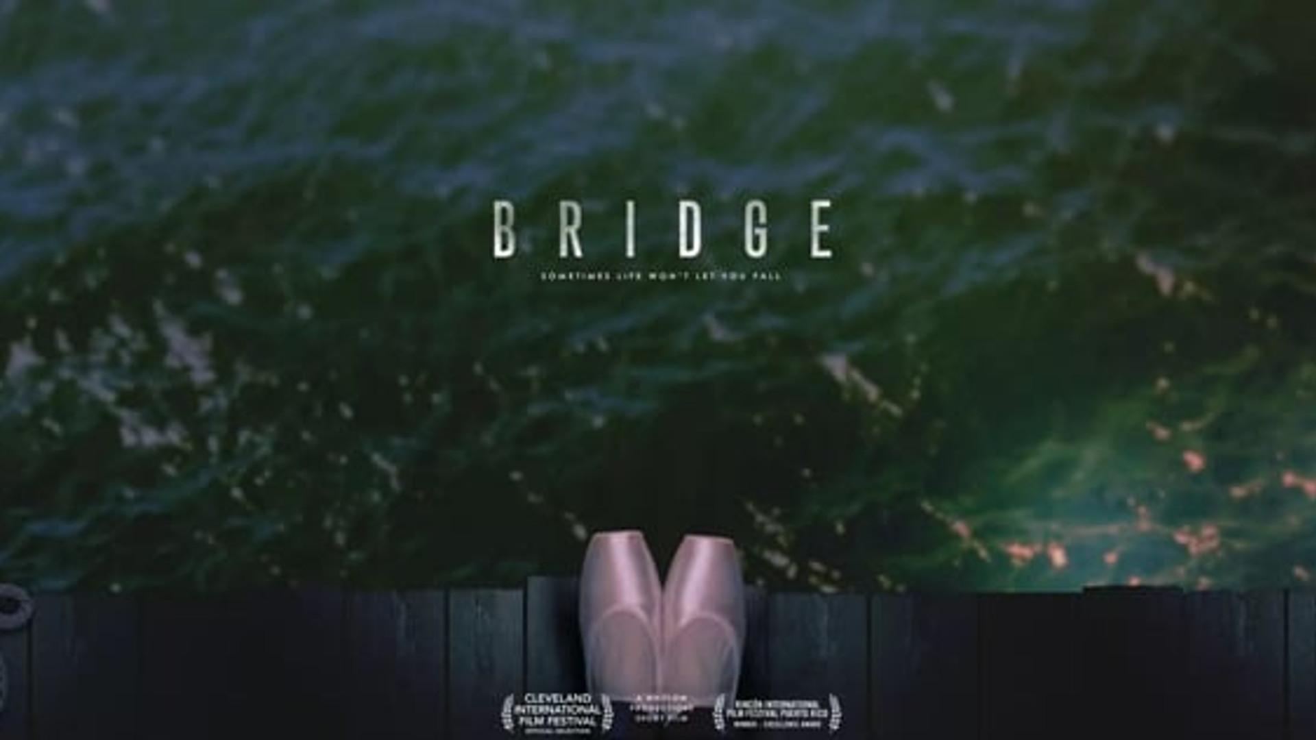 Bridge | Short Film