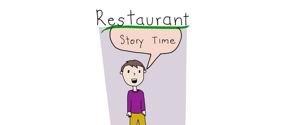 Restaurant Story Time