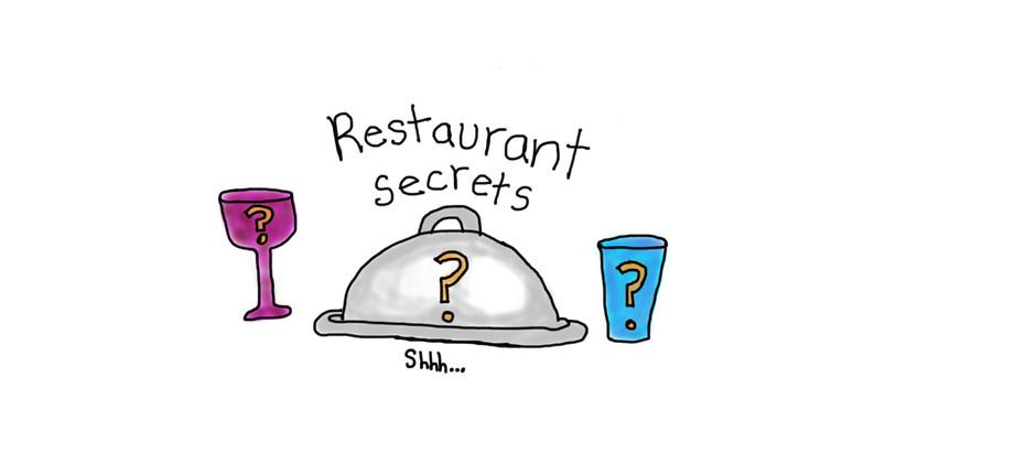 Restaurant Secrets.