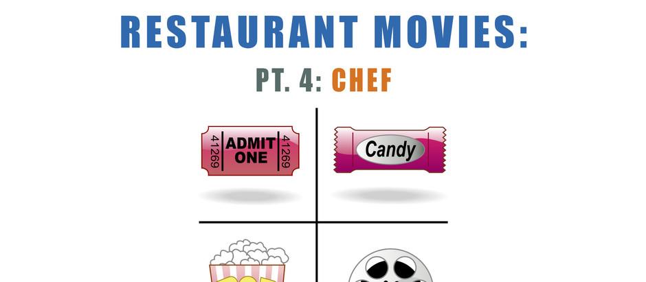 Restaurant Movies: Pt. 4 Chef