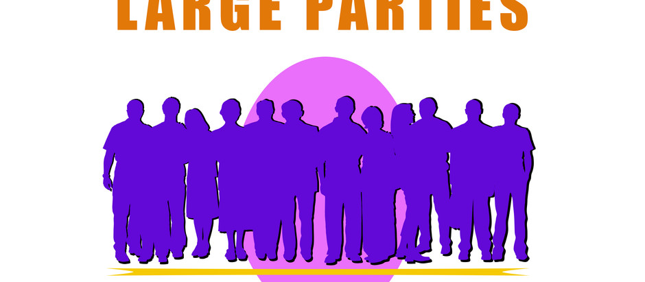Large Parties