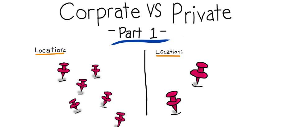 Corporate vs. Private