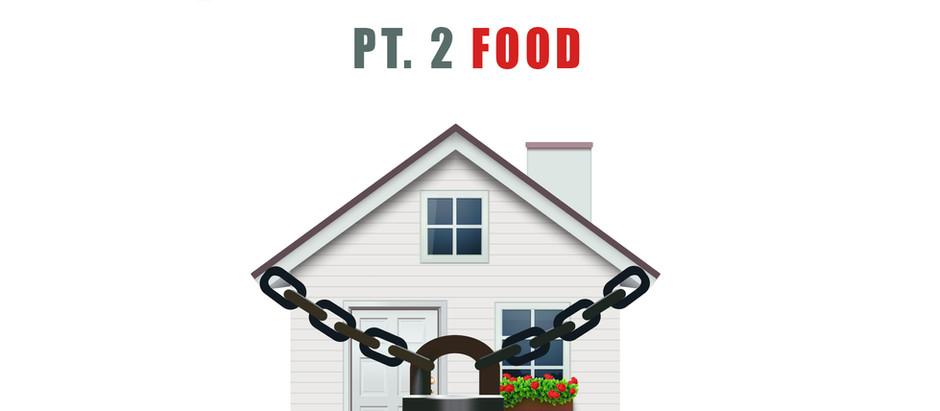 Quarantine Life Pt. 2 Food