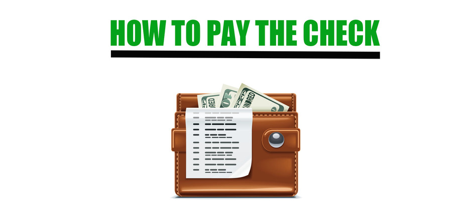 How to Pay the Check
