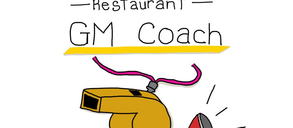 Restaurant GM Coach