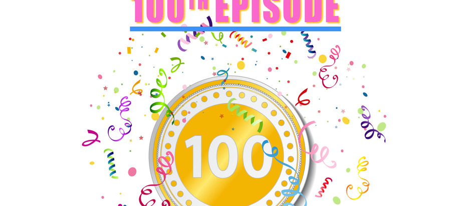 100th Episode