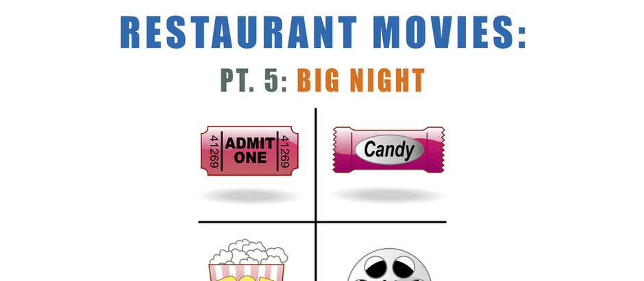Restaurant Movies: Pt. 5 Big Night