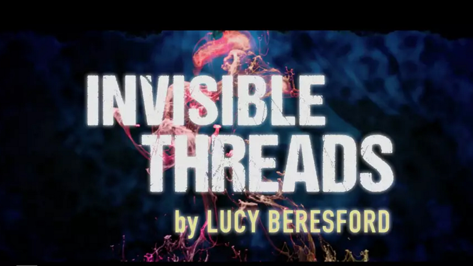 Invisible Threads Promo