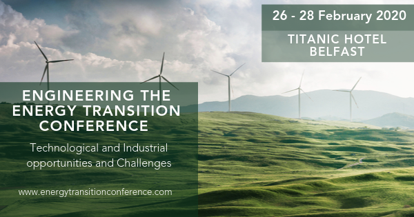 Engineering the Energy Transition Conference 26 - 28 Feb 2020